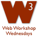 Web Services Web Workshop Wednesdays